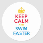 KEEP CALM and SWIM FASTER Round Stickers