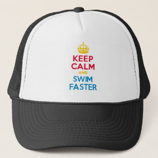 KEEP CALM and SWIM FASTER Trucker Hat