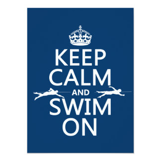 Keep Calm and Swim On (in any color) Invitation