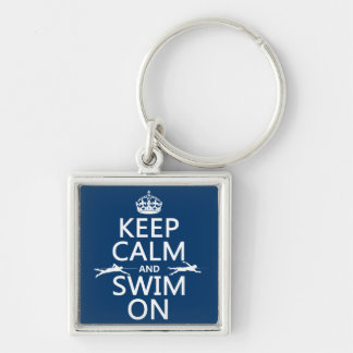 Keep Calm and Swim On (in any color) Silver-Colored Square Key Ring