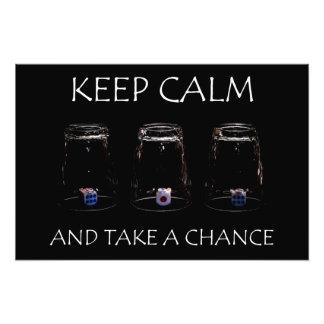 Keep calm and take a chance photo art