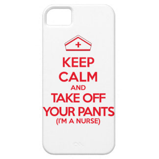 Keep Calm and Take Off Your Pants iPhone 5 Cases