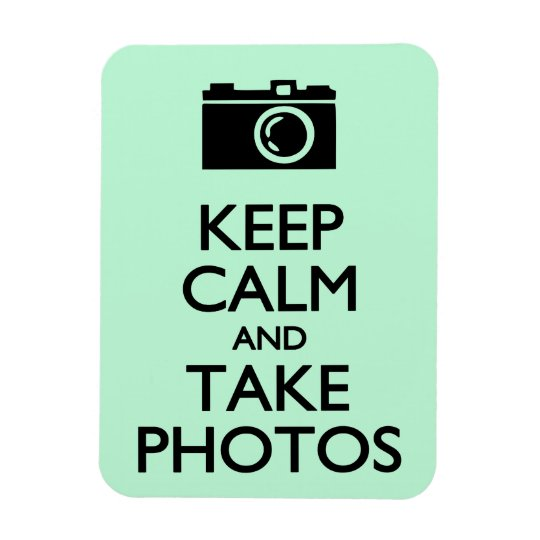 Keep Calm and Take Photos Rectangular Photo Magnet