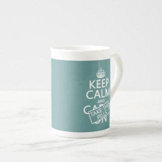Keep Calm and Take The Pills (in all colors) Bone China Mug