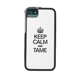 KEEP CALM AND TAME COVER FOR iPhone 5