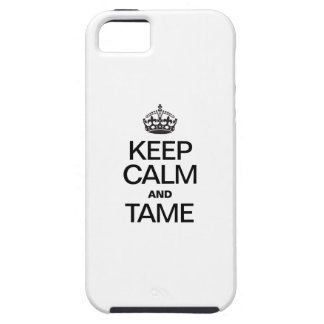 KEEP CALM AND TAME iPhone 5 COVERS