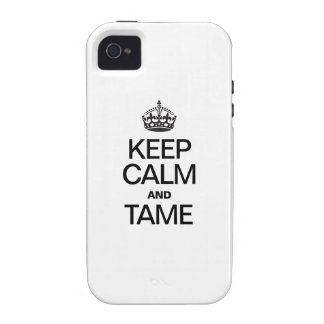 KEEP CALM AND TAME VIBE iPhone 4 CASE