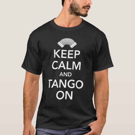 Keep calm and tango on (black on white