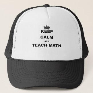 KEEP CALM AND TEACH MATH TRUCKER HAT