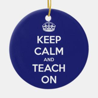 Keep Calm and Teach On Blue Christmas Ornament