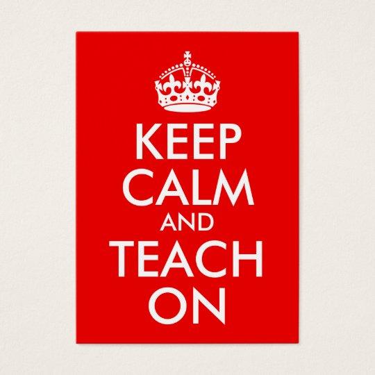 Keep Calm and Teach On Business Card