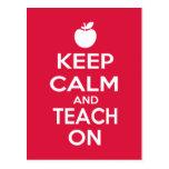 Keep Calm and Teach On for teachers Postcard