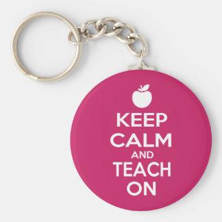 Keep Calm and Teach On Key Ring