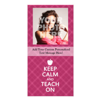 Keep Calm and Teach On, Pink Plaid Photo Cards