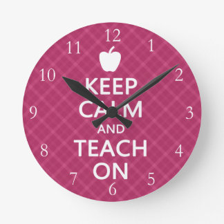 Keep Calm and Teach On, Pink Plaid Wall Clock