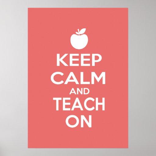 Keep Calm and Teach On Print