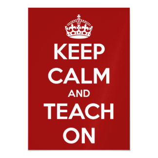 Keep Calm and Teach On Red and White Magnetic Invitations