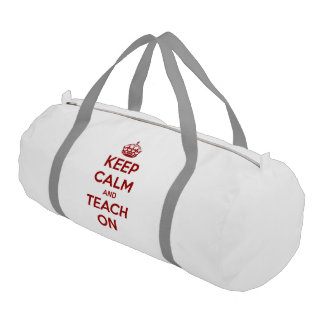 Keep Calm and Teach On Red on White Gym Duffel Bag