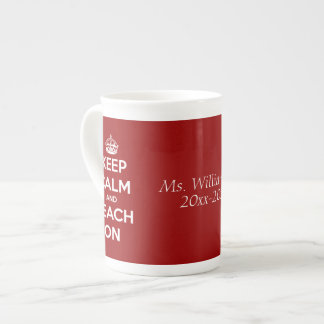 Keep Calm and Teach On Red Personalized Tea Cup