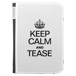 KEEP CALM AND TEASE KINDLE COVERS