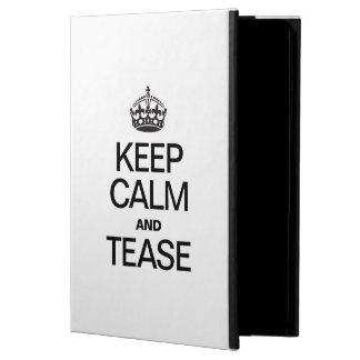 KEEP CALM AND TEASE iPad AIR COVERS