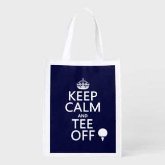 Keep Calm and Tee Off - Golf presents, all colors. Reusable Grocery Bag