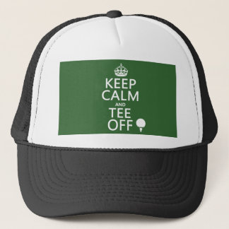 Keep Calm and Tee Off - Golf presents, all colors. Trucker Hat