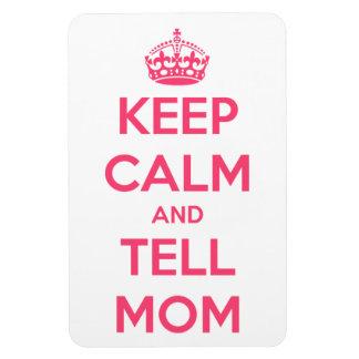 Keep Calm and Tell Mom Rectangular Photo Magnet