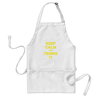 Keep Calm and Tennis It Aprons