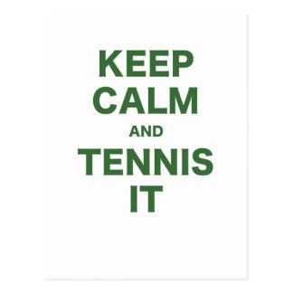 Keep Calm and Tennis It Postcards