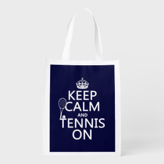 Keep Calm and Tennis On (any background color)