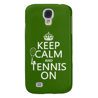 Keep Calm and Tennis On (any background color) Galaxy S4 Case