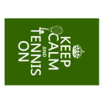 Keep Calm and Tennis On (any background colour) Business Card Template