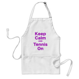 Keep Calm and Tennis On Apron
