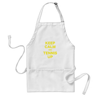 Keep Calm and Tennis Up Aprons