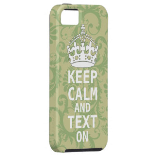 KEEP CALM AND Text ON change teal any color Case For The iPhone 5