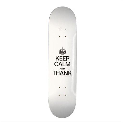 KEEP CALM AND THANK SKATEBOARD