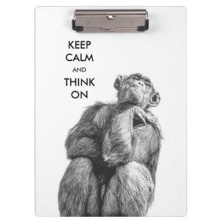 Keep Calm and Think On Funny Chimpanzee Clipboards