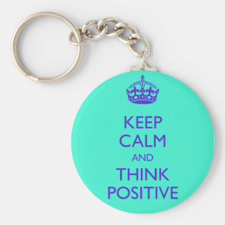 KEEP CALM AND THINK POSITIVE BASIC ROUND BUTTON KEY RING