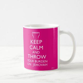 Keep Calm and Throw your burden on Jehovah Coffee Mug