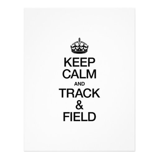 KEEP CALM AND TRACK AND FIELD PERSONALIZED FLYER