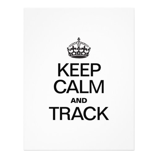 KEEP CALM AND TRACK FLYER