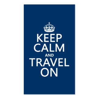 Keep Calm and Travel On - any colors Pack Of Standard Business Cards