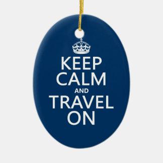 Keep Calm and Travel On Christmas Ornament