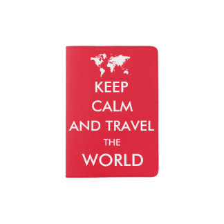 Keep calm and travel the world passport holder