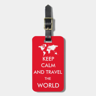 Keep calm and travel the world travel bag tags