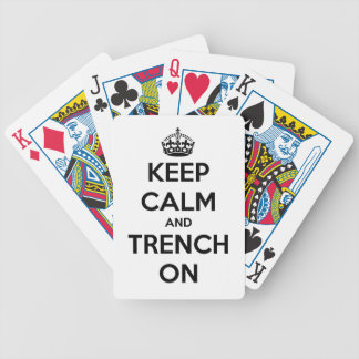 Keep Calm And Trench On Playing Cards