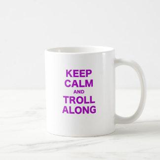 Keep Calm and Troll Along Mugs