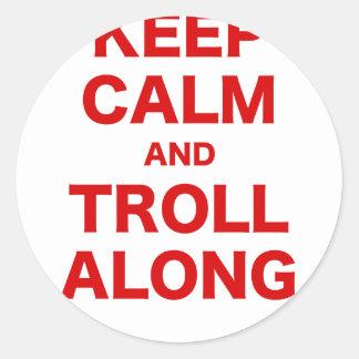 Keep Calm and Troll Along Sticker