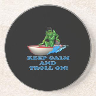 Keep Calm And Troll On Coaster